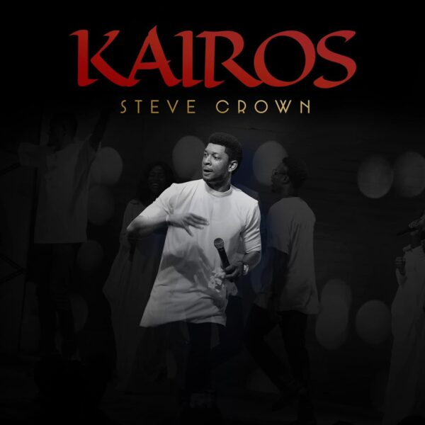 Kairos Album - Steve Crown