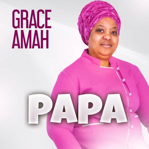 PAPA - Grace Amah