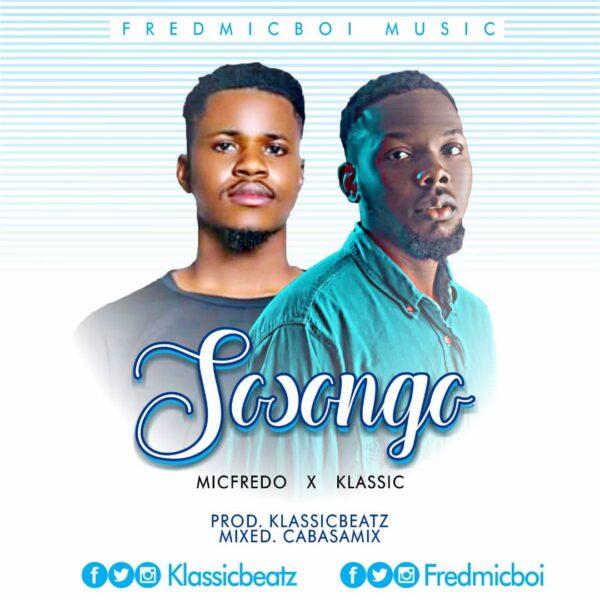 SOSONGO (Thank You) - MicFredo Ft. Klassic