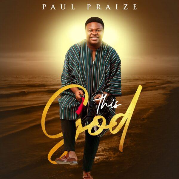 This God - Paul Praize