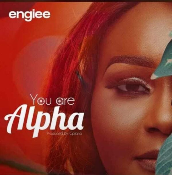 You Are Alpha - Engiee