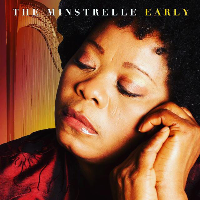 Early – The Minstrelle