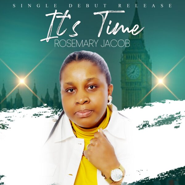 IT'S TIME - Rosemary Jacob
