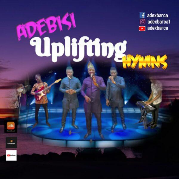 Uplifting Hymns - Adebisi