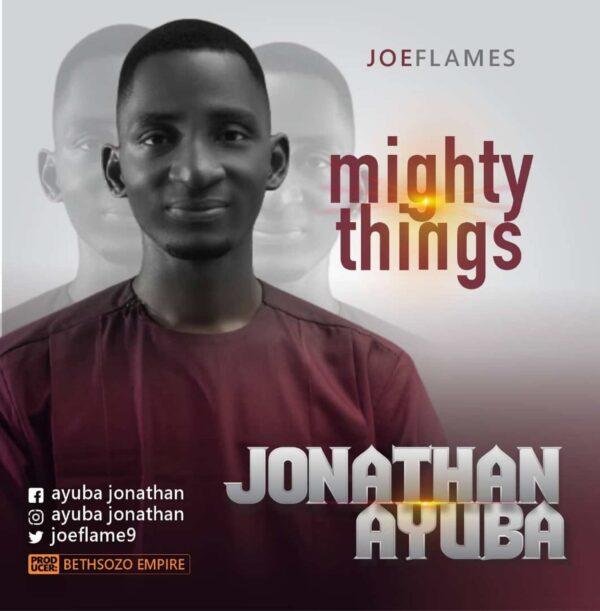 Mighty Things – Joeflames