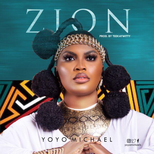 Zion - Yoyo Michael
