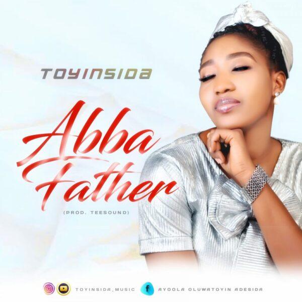 Abba Father - Toyinsida