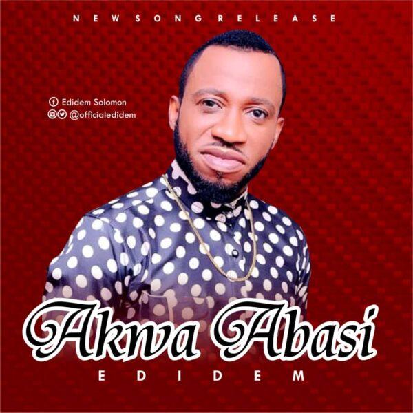 Akwa Abasi – Edidem