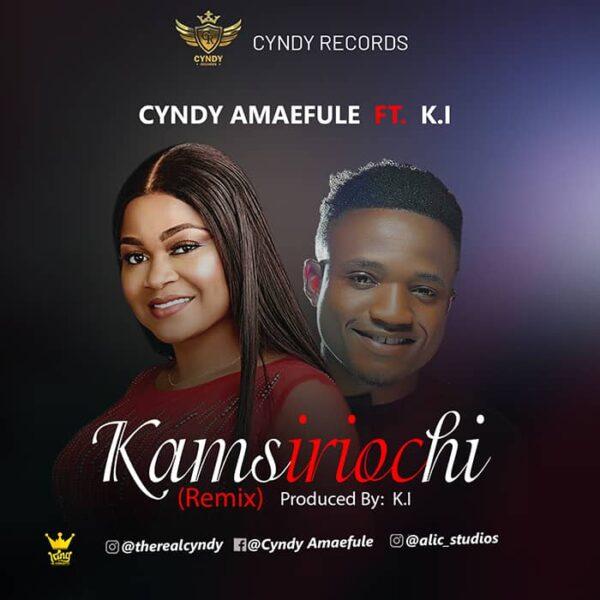 CYNDY - KAMSIRIOCHI (WHAT I ASK GOD) Featuring Minstrel KI