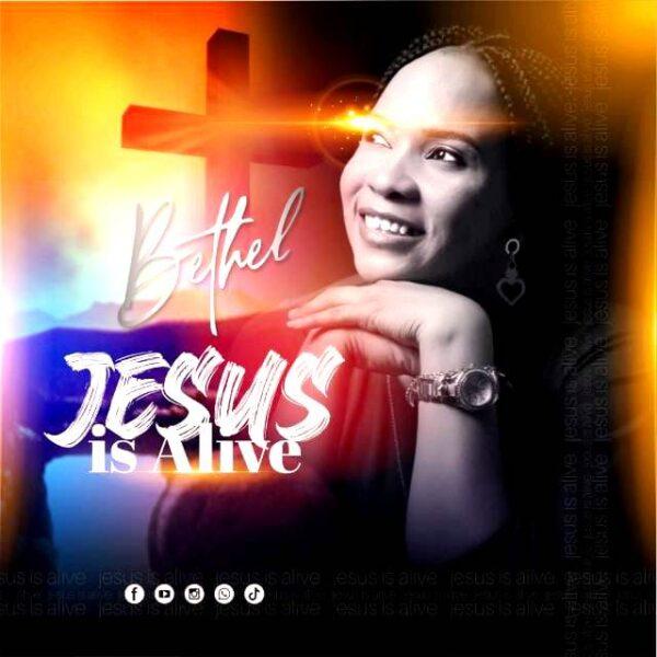 Jesus Is Alive by Bethel