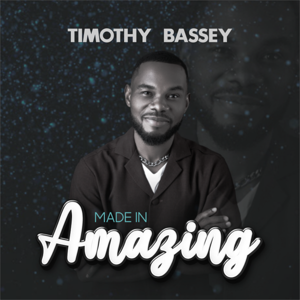 Made In Amazing - Timothy Bassey