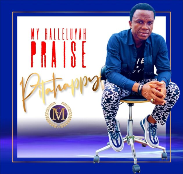 My Halleluyah Praise By Pitahppy