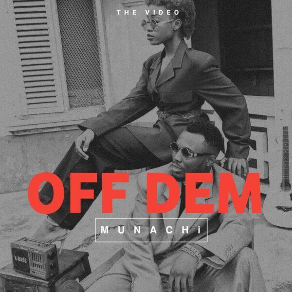 Off Dem - Munachi
