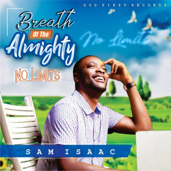 Sam Isaac - Breath Of The Almighty (No Limits)