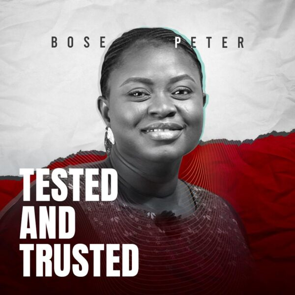 Tested And Trusted - Bose Peters