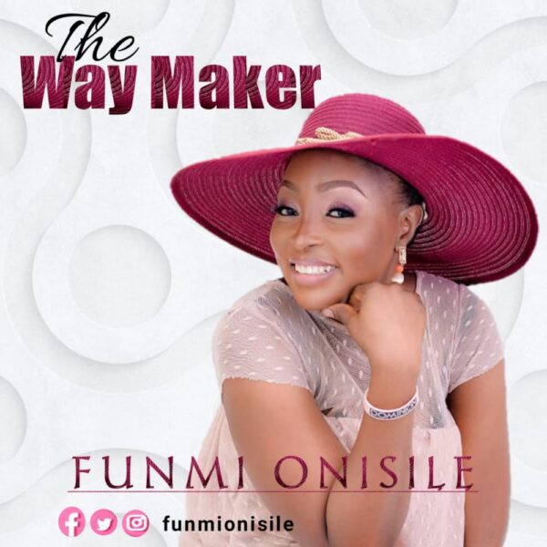 The Way Maker - Funmi Onisile