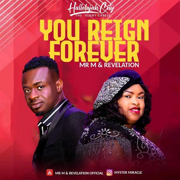You Reign Forever - Mr M & Revelation