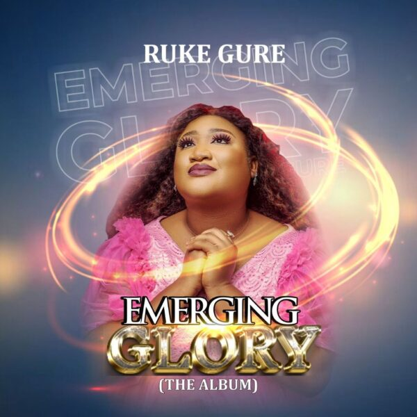 Emerging Glory - Ruke Gure