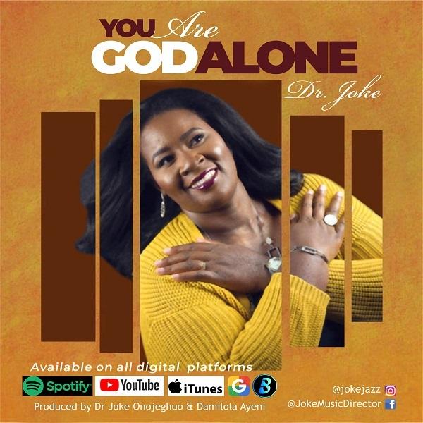 You Are God Alone - Dr Joke